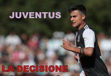 Juventus, la decisione su Dybala