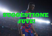 Juventus, suggestione Dembelé