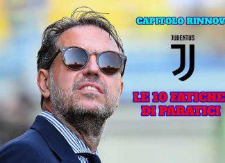 Juventus, Paratici alle prese coi rinnovi