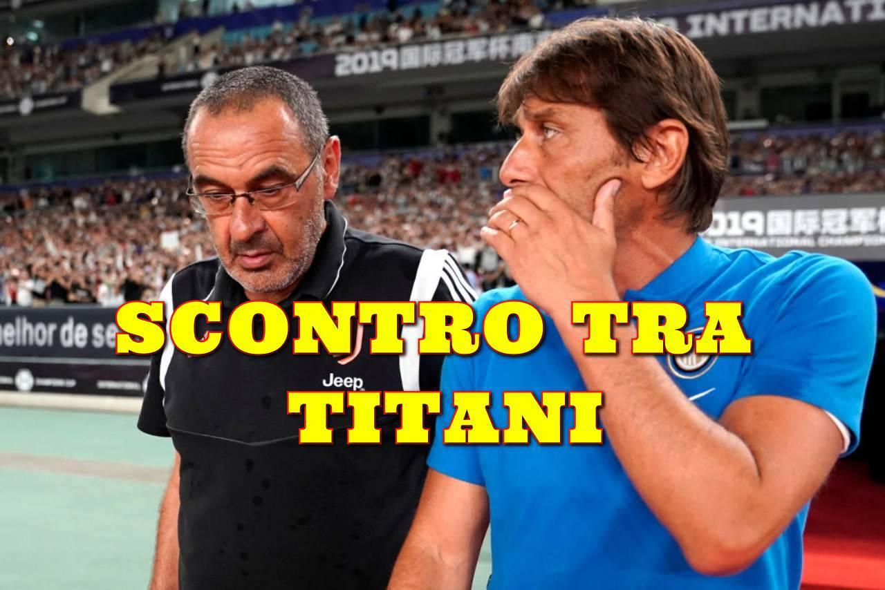 Calciomercato Inter e Juventus, Conte vs Sarri: scontro tra titani